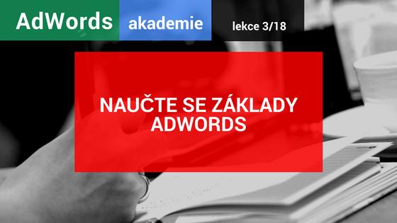 AdWords akademie: Naučte se základy AdWords