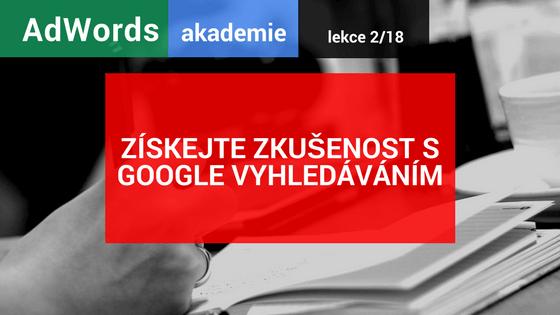 Zkušenost s vyhledáváním Google