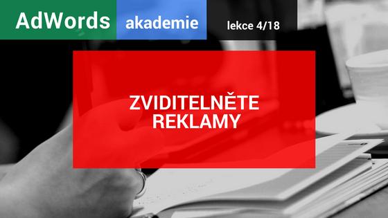 AdWords akademie: Zviditelněte reklamy