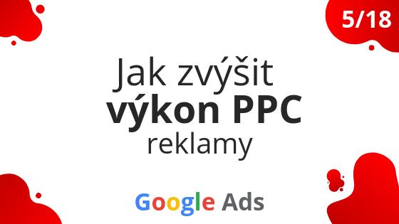 Jak zvýšit výkon PPC reklamy