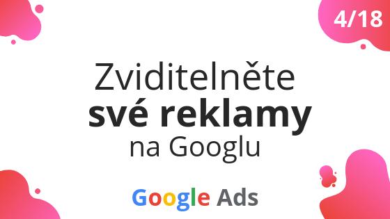 Zviditelněte své reklamy na Googlu