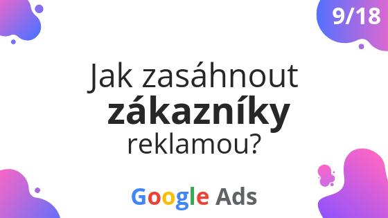 Jak zasáhnout zákazníky reklamou