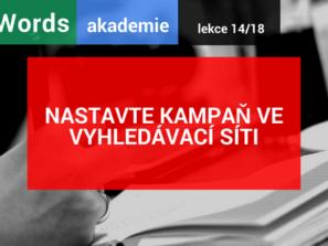 AdWords akademie 14/18: Nastavte kampaň ve vyhledávací síti