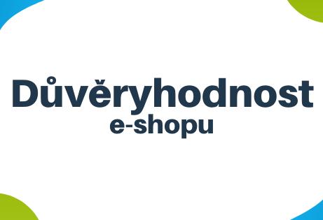 Jak zvýšit důvěryhodnost e-shopu